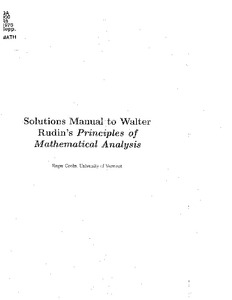 Solutions Manual to Walter Rudin's Principles of Mathematical Analysis