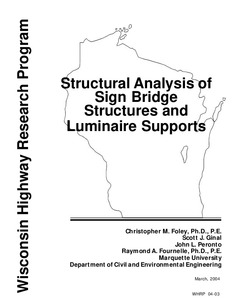 Structural analysis of sign bridge structures and luminaire